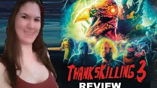 "Thankskilling 3 - ""Bad Love"" Movie Review"