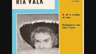 Ria Valk - Ik wil een cowboy als man