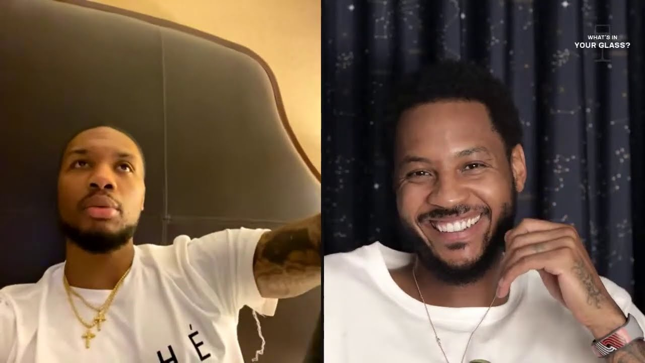 Damian Lillard | What's In Your Glass | Carmelo Anthony