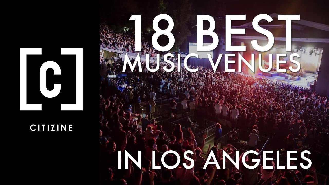 18 Best Music venues in Los Angeles