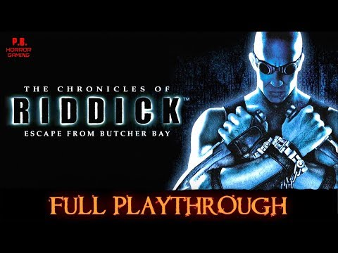 The Chronicles of Riddick : Escape from Butcher Bay | Full Playthrough | Walkthrough No Commentary