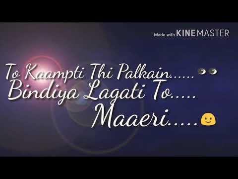 Mayeri Yaad Wo Aaye Ri Whatsapp Status