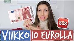 VIIKKO 10€ BUDJETILLA - SAIN 80€ SAKOT?!!