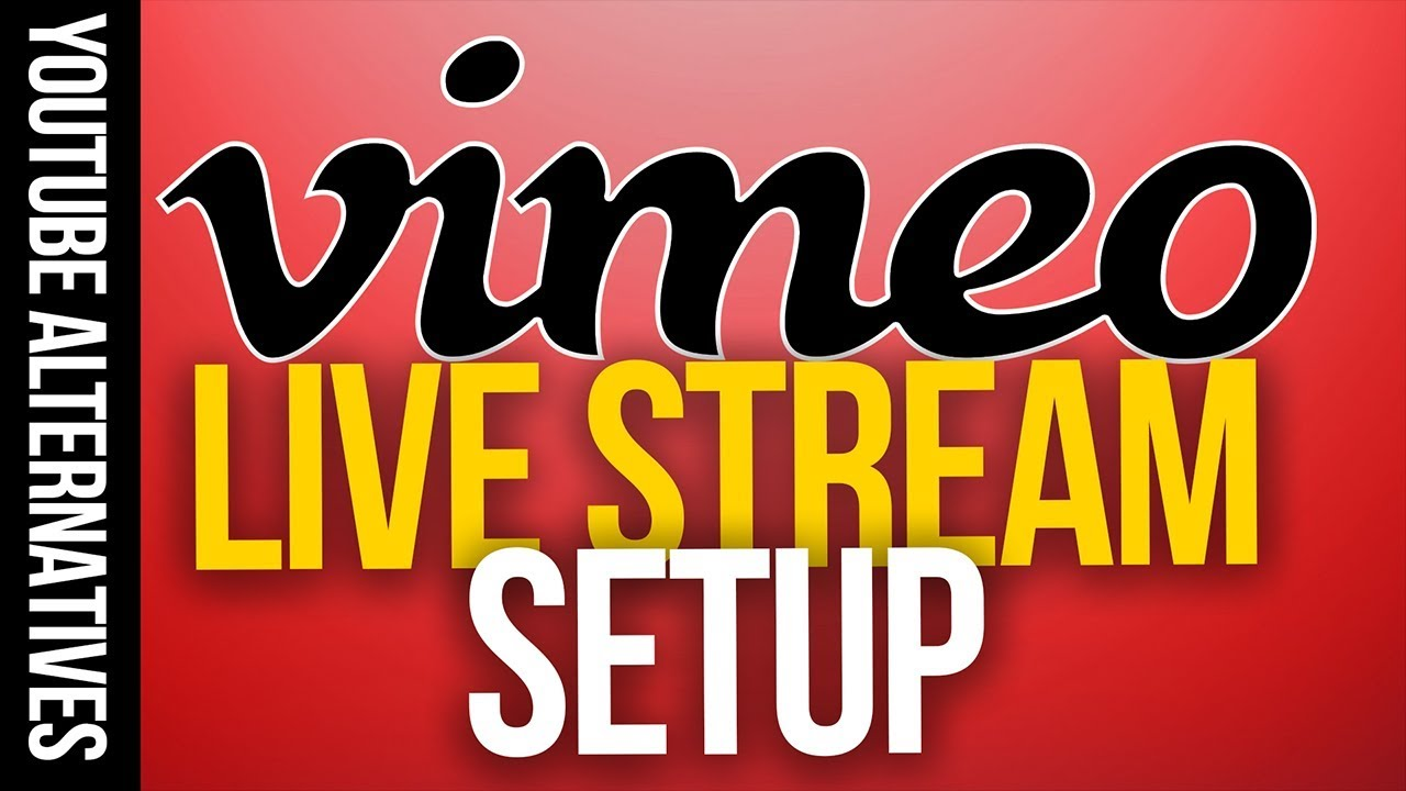 Vimeo Live Streaming - YOUTUBE ALTERNATIVES