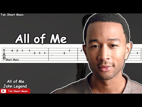 John Legend - All Of Me Guitar Tutorial