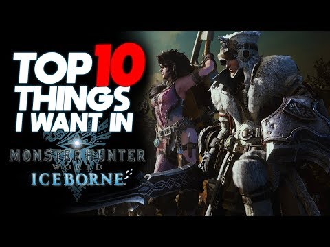 *TOP 10* ICEBORNE WISHLIST! | Features I'd Like to See in Monster Hunter World: Iceborne thumbnail