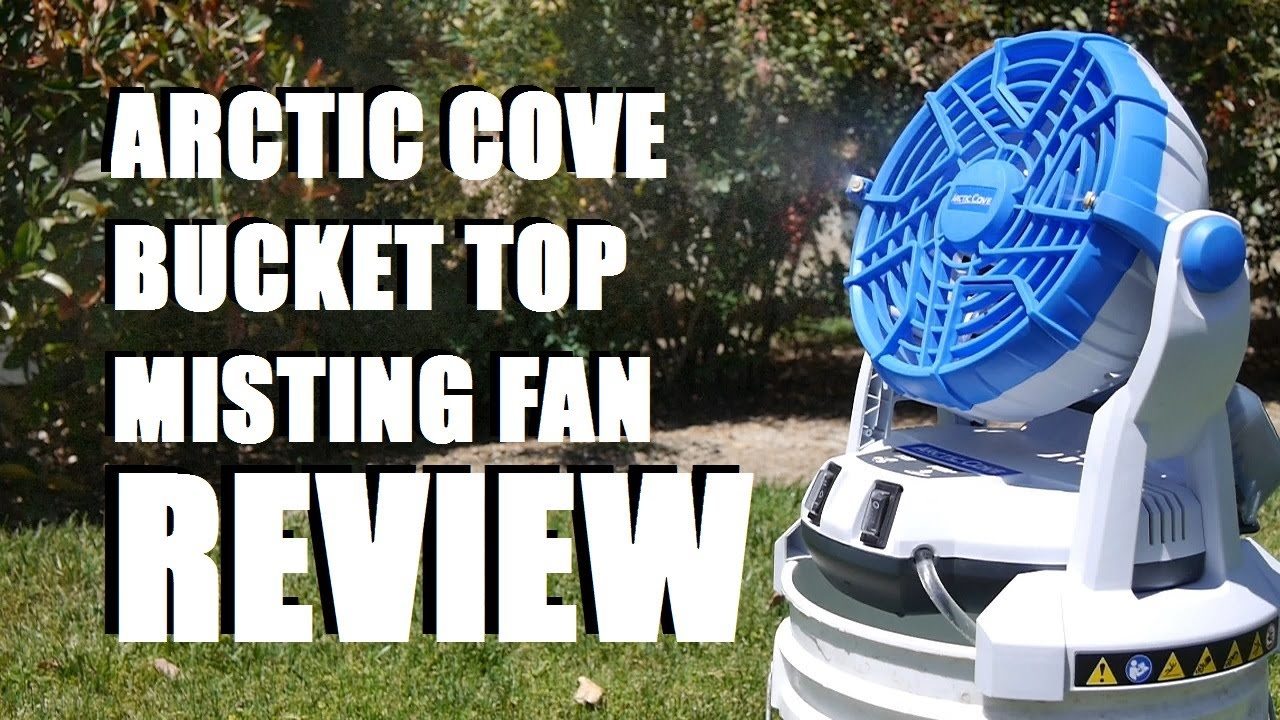 Arctic Cove Bucket Top Misting Fan Review  YouTube