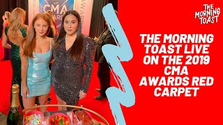 The Morning Toast Live at The CMA Awards Red Carpet 2019