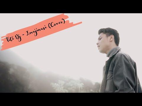 Titi DJ - Imajinasi (Cover) Rizky Teng