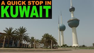 A very brief tour of Kuwait City
