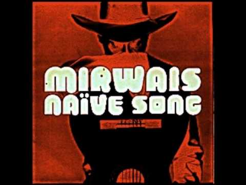 Mirwais - Naive Song