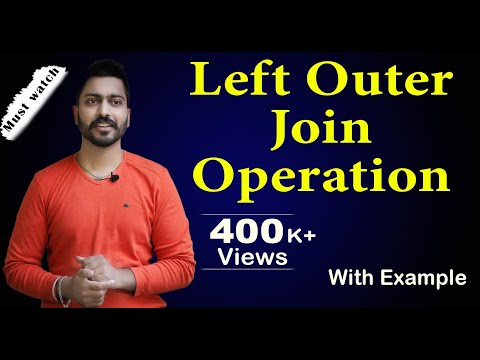 Lec-35: Left Outer Join Operation With Example | Database Management System