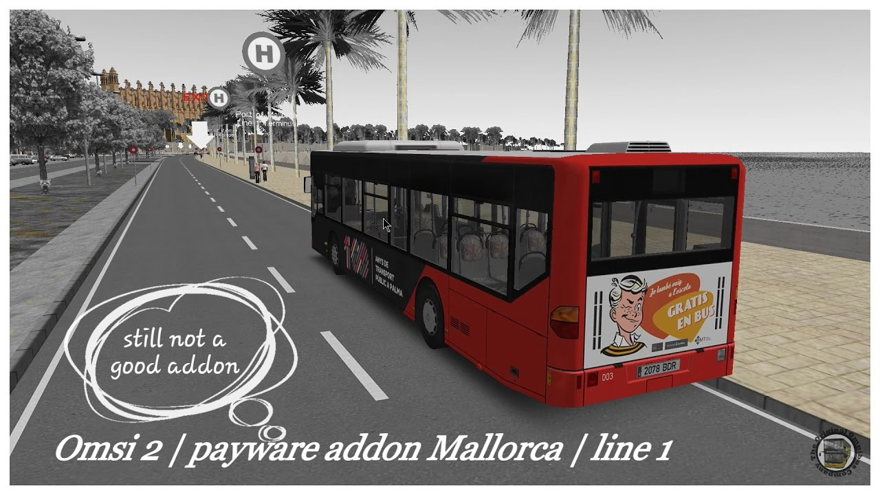 Omsi 2: payware addon Mallorca   line 1   it doesn't get any better!