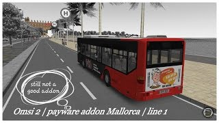 Omsi 2: payware addon Mallorca | line 1 | it doesn't get any better!