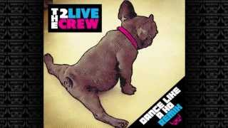 2 Live Crew - Dance Like A Ho (Barbaric Merits BootyGlak Remix)