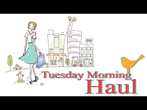 Tuesday Morning Haul March 13 2017