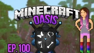 """THE TRUTH""  Minecraft Oasis Ep. 100"