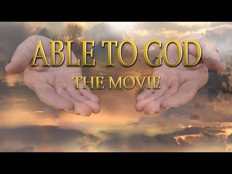 ABLE TO GOD  2018 Full Movie!