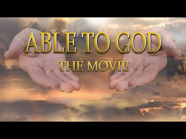 ABLE TO GOD