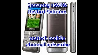 Samsung S5610k Restart solution and flashing without Box