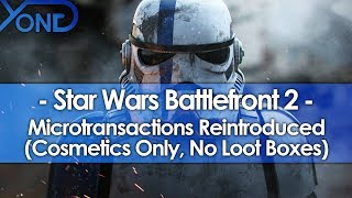 EA Reintroduces Microtransactions in Battlefront 2 (Cosmetics Only, No Loot Boxes)
