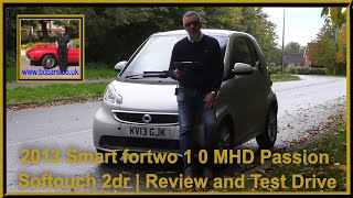 Review and Virtual Video Test Drive In Our 2013 Smart fortwo 1 0 MHD Passion Softouch 2dr KV13GJK