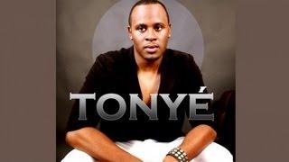 Wanna Be Loved - Tonyé