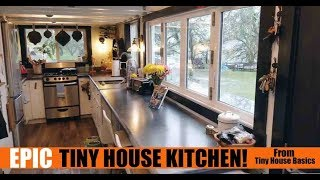 Epic Tiny House California Kitchen- For Cooking And Entertaining