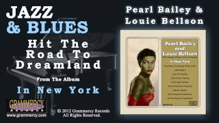 Pearl Bailey & Louie Bellson - Hit The Road To Dreamland