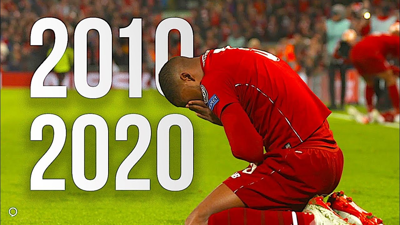 Best Football Moments • 2010 - 2020 • Decade Recap