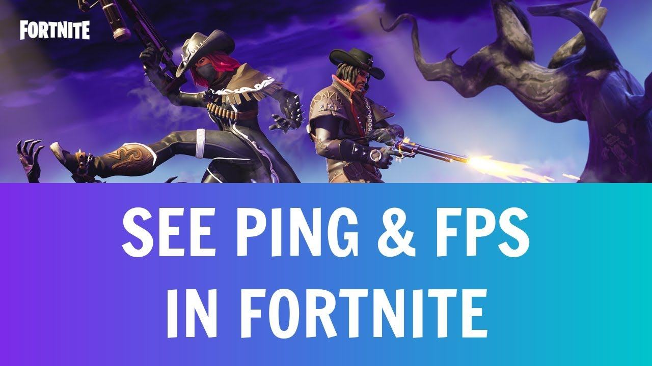 How To See Ping And Fps In Fortnite PC, PS4, Xbox & Mac [Season 7]