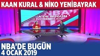 NBA'de Bugün - Niko Yenibayrak & Kaan Kural | 4 Ocak 2019