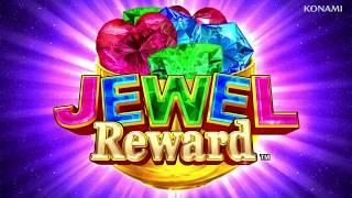 JEWEL REWARD   Official Slot Game Video   Konami Gaming, Inc.