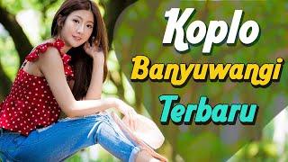 Download LAGU KOPLO BANYUWANGI TERBARU 2021 TERPOPULER