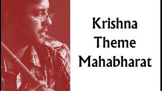 Krishna Theme  & Mahabharat Theme