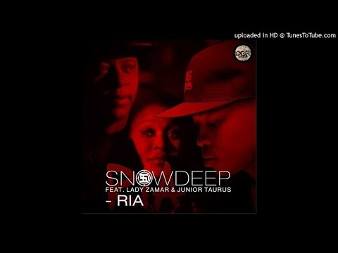 Snow Deep feat. Junior Taurus & Lady Zamar - RIA