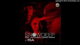 Snow Deep feat. Junior Taurus & Lady Zamar - RIA