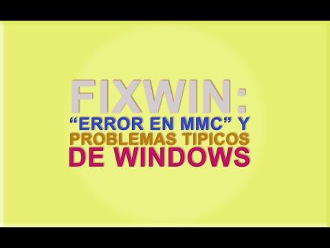 "FixWin: Soluciona ""Error en MMC"" y problemas tipicos de Windows 7"