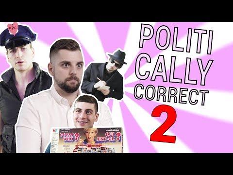 100% POLITICALLY CORRECT - ASSUMER UN GENRE