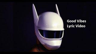 Good Vibes Cro lyrics