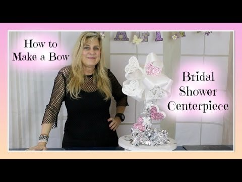 DIY Party Decoration Ideas  How to make a Bow and Wedding Bridal Shower Centerpiece DIY  YouTube
