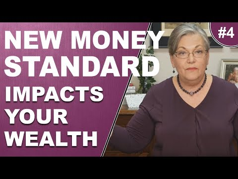 PART 4:- New Money Standard (Impacts Your Wealth) - 2008 Was Just a Warning