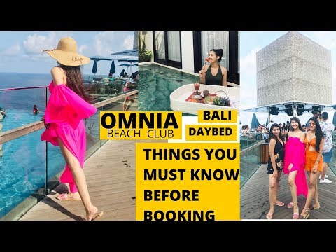 Omnia Beach Club Bali |daybed | Things You Must Know Before Booking|How To Get Discounts