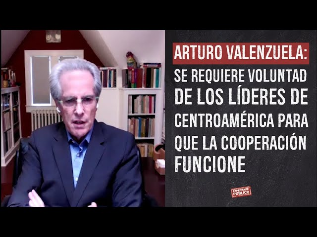 Arturo Valenzuela: se requiere voluntad de líderes de Centroamérica para que cooperación funcione