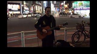 日本東京街頭日語版《海闊天空》,女孩開始不知道他是中國人,後來一唱粵語直接淚奔 超好聽Live