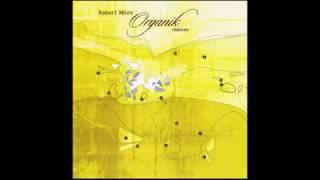 Robert Miles — Organik remixes (2002/Full album)