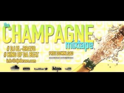 "• Minimix • House & Electro Mix 2012 • The Champagne Mixtape  • by Dj El-Bravo ""King Of Da Beat"""