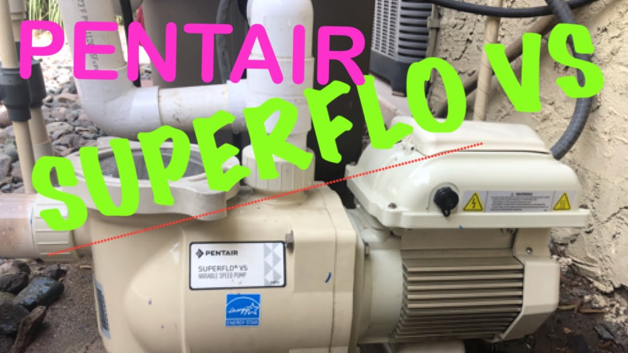 Pentair Superflo VS, How to Program and operate