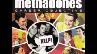 "The Methadones - ""Say Goodbye To Your Generation"""