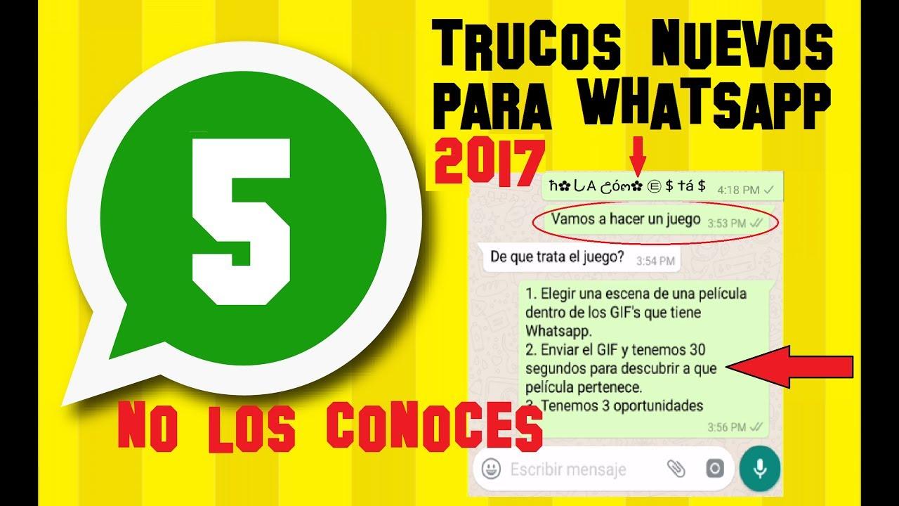 5 Trucos Nuevos Para Whatsapp 2017 Que Nadie Conocia Hasta Ver